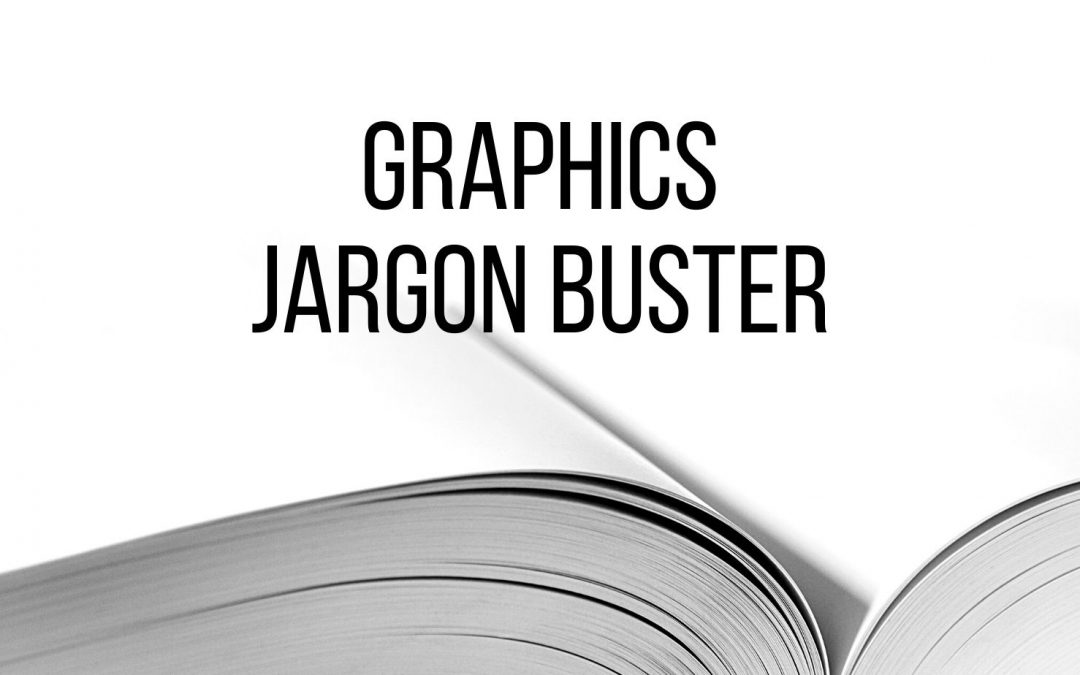 Jargon Buster – Graphics