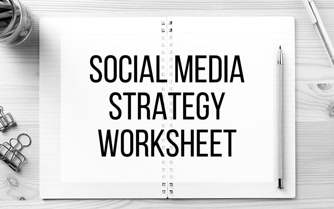 Social Media Strategy – Worksheet