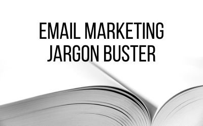Jargon Buster – Email Marketing
